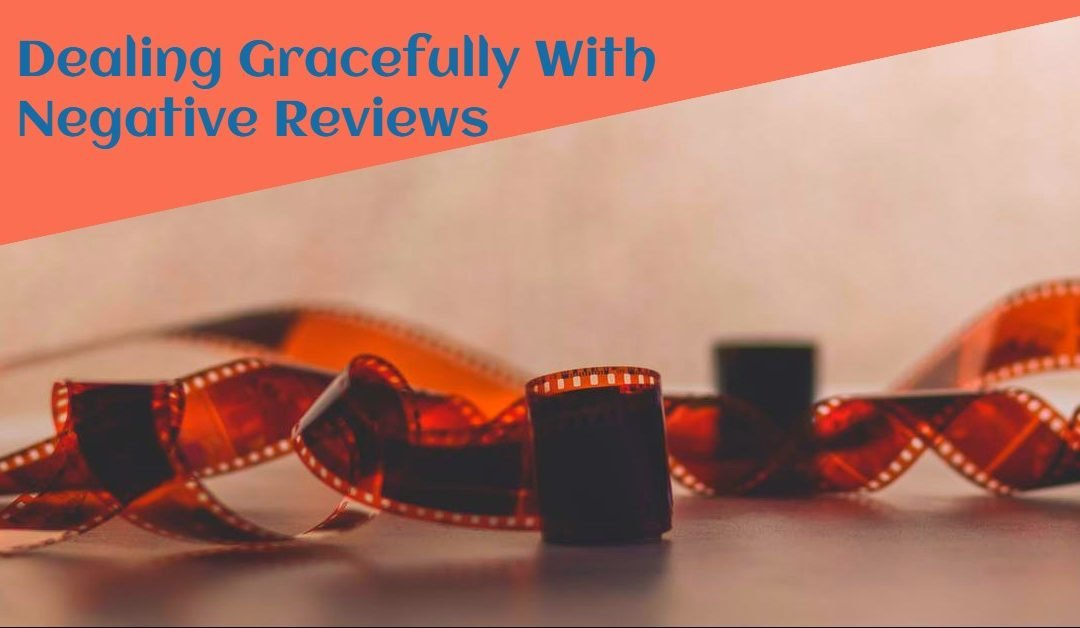 5 Strategies for Dealing Gracefully with Negative Reviews