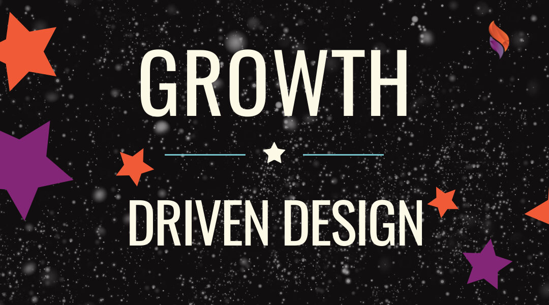 Why Growth Driven Design Is The Winner