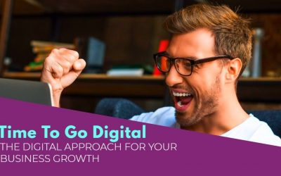 The Digital Approach For Your Business Growth